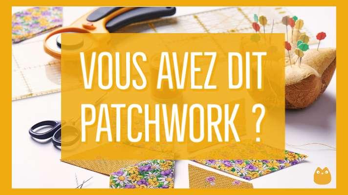 définition patchwork, patchwork, quilt